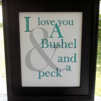 Bushel And A Peck Typography Print, Blue. 8x10 Word Art. from Evangelina's Closet