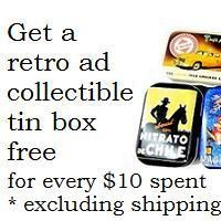 Promotion - Get a cute retro tin box for every $10 spent