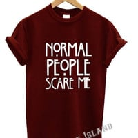 normal people scare me t shirt american horror story movie funny tumblr unisex story instagram all colours men women