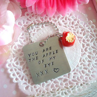 Hand Stamped Keychain You Are The Apple Of My Eye XXX