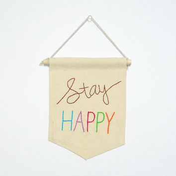 stay happy, embroidered banner, mini banner, inspirational quote, banner wall hanging, home office, wall decor, banner quote, love gift