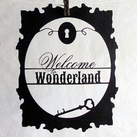 Welcome to Wonderland Cutout Decoration