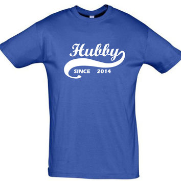 Hubby since,gift ideas,humor tees,humor shirts,awesome tshirt,cotton shirt