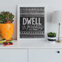 Dwell in Possibility, Emily Dickinson - Print