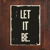 Inspirational Word Art Print:  Let It Be 5x7
