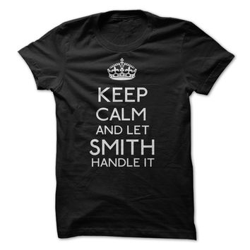 keep calm and let Smith handle it