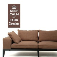 Vinyl Wall Art Decal Keep Calm but Carry Chocolate  -  Stickers