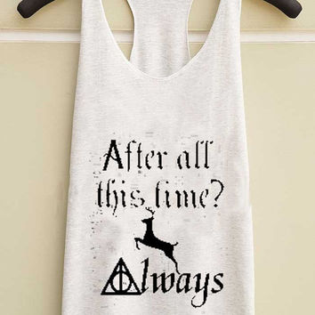 after all this time always yuppy shop for Tank top Mens and Girls available S - XXL customized
