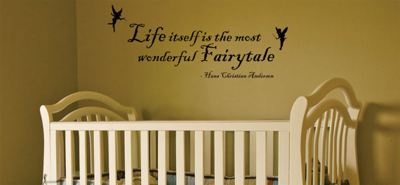 Life itself is the most wonderful fairytale vinyl decal  FREE SHIPPING