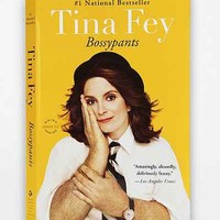 Bossypants By Tina Fey - Urban Outfitters