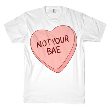 NOT YOUR BAE TEE