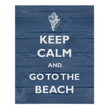Keep Calm Beach Shell Blue Wood Art Poster