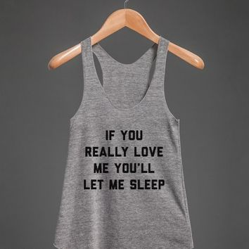 Love Me and Let Me Sleep