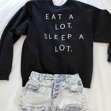Eat A lot Sleep A lot Sweatshirt Black  Eat A lot Sleep A Lot Sweater Black Oversized Jumper