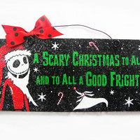 Nightmare before Christmas sign. Jack Skellington Santa. Scary Christmas.