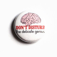 Brain Pinback Buttons Pink Do Not Disturb Don't White Genius Small