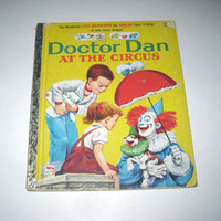 Doctor Dan at the Circus Vintage 1960s Children's Little Golden Book