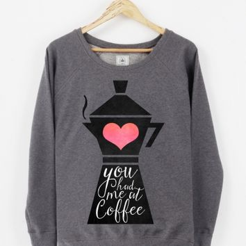 Triaaangles.fr - Artshop - Sweater - You had me at coffee