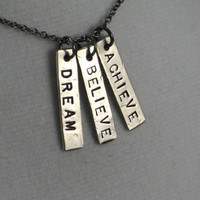 DREAM BELIEVE ACHIEVE - Inspirational and Motivational Necklace on 18 inch gunmetal chain - Believe Jewelry