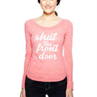 Shut The Front Door Long-Sleeve Top