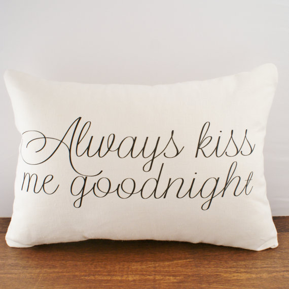 Always Kiss Me Goodnight - Hemp & Organic Cotton Cushion Cover - 12x18