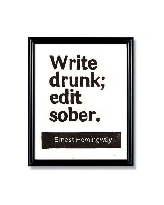 LINOCUT PRINT - Write Drunk Edit Sober - Ernest Hemingway Quote Letterpress - 6x8