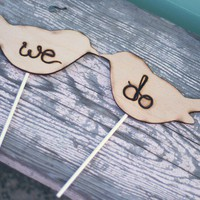 LARGE Love Birds We Do Cake Topper by braggingbags on Etsy