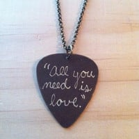 Engraved Brass Guitar Pick Necklace - The Beatles song lyric &quot;All you need is love&quot;