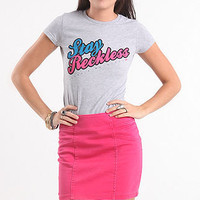 Stay Reckless Cursive Tee
