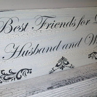 "Wedding Signs  ""Best Friends for Life Husband and Wife"" Elegant black tie vintage style - this one READY TO SHIP"