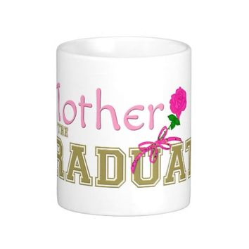 Mother of the Graduate Pink and Gold Mug