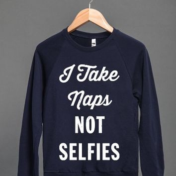 Naps not Selfies