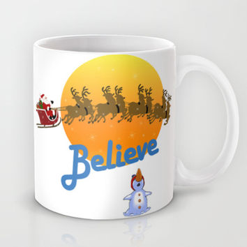 Believe In Santa Claus  Mug by MaeHemm