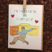 Funny Anniversary Card Valentine Card I've Fallen For You and I Can't Get Up Meme Girlfriend Boyfriend Love