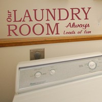 wall decal sign Our Laundry Room always loads of fun -  vinyl wall art sticker