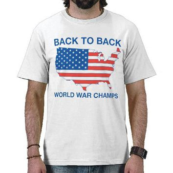 Back to Back World War Champs America Tee Shirts from Zazzle.com