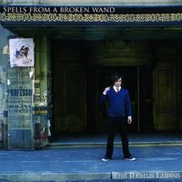 AlexCarpenter ? Spells from a Broken Wand - The Remus Lupins - CD
