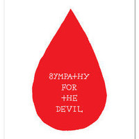 A S H K A H N / L O S A N G E L E S ? Sympathy For The Devil print