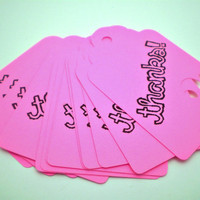Bright Pink Thanks Tags - Set of 15 - HANDMADE by the KIDS