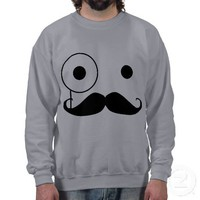 monocle mustache sweatshirt from Zazzle.com