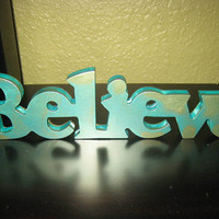 "Sale Save 25% Believe - Metallic Aquamarine and Gold Shimmer Wooden Sign that says ""Believe"" - Home Decor"