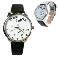 "Unisex Watch for Men and Women. ""WHO CARES"" Watch. Creative Gift"