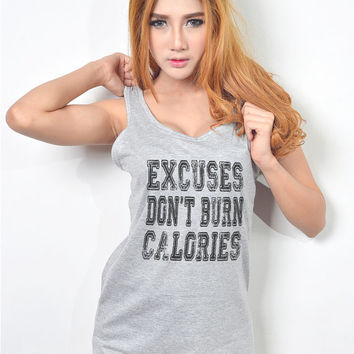 Excuses Dont Burn Calories Women Workout Running Exercise Tank Top Fitness Apparel T Shirt