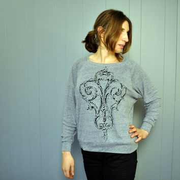 FALL 2014 Women's Sweatshirt : Romantic Ornate Scrollwork on Slouchy American Apparel Raglan Sweater