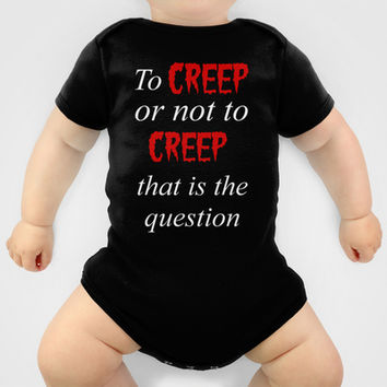 To CREEP or not to CREEP Onesuit by Simply Wretched | Society6