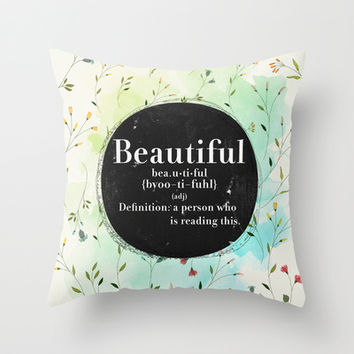 Beautiful  Throw Pillow by Sara Eshak