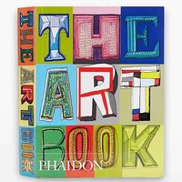 The Art Book: New Edition By The Editors of Phaidon Press- Assorted One