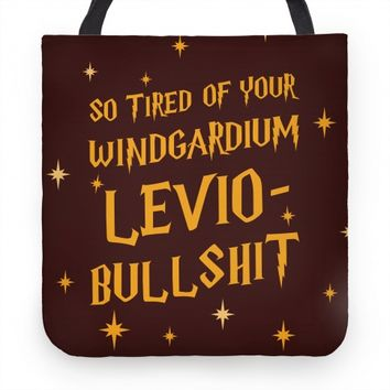 I'm So Tired Of Your Windgardium Levio-Bullshit