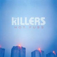 Hot Fuss ? The Killers