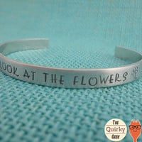 Walking Dead Inspired Cuff - Just look at the flowers - Hand Stamped Cuff